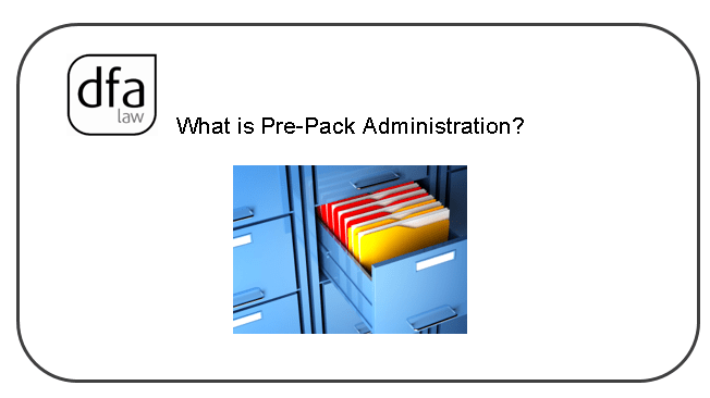 What Is 'Pre-Pack Administration' ?